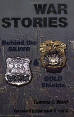 52590 - Ward, T.J. - War Stories. Behind the Silver and Gold Shields