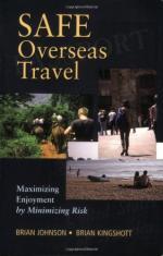52593 - Johnson-Kingshott, B.-B. - Safe Overseas Travel. Maximizing Enjoyment by Minimizing Risk