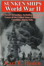 52606 - Heden, K. - Sunken Ships World War II. US Naval Chronology, Including Submarine Losses of the United States, England, Germany, Japan, Italy