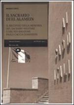 52612 - Conte, M. - Sacrario di El Alamein. Il recupero della memoria del sacrario militare e del suo ideatore Paolo Caccia Dominioni (Il)