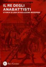 52614 - Reck Malleczewen, F.P. - Re degli anabattisti (Il)