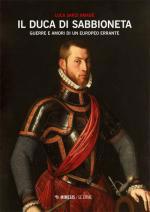 52619 - Sarzi Amade', L. - Duca di Sabbioneta. Guerre e amori di un europeo errante (Il)