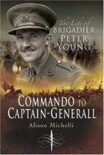 52621 - Michelli, A. - Commando to Captain-General. The Life of Brigadier Peter Young