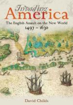 52636 - Childs, D. - Invading America. The English Assault on the New World 1497-1630