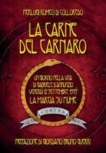 52637 - Romeo di Colloredo Mels, P. - Carne del Carnaro. Un giorno nella vita di Gabriele D'Annunzio: Venerdi 12 Settembre 1919, la marcia su Fiume (La)