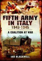 52676 - Blackwell, I. - Fifth Army in Italy 1943-1945.  A Coalition at War (The)