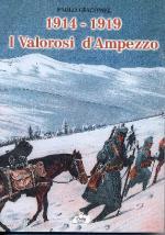 52690 - Giacomel, P. - 1914-1919 I valorosi d'Ampezzo