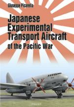 52703 - Picarella, G. - Japanese Experimental Transport Aircraft of the Pacific War