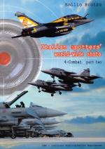 52704 - Brotzu, E. - Italian spotters' world-wide shots Vol 4: Combat part 2