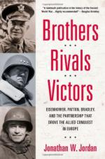 52729 - Jordan, J.W. - Brothers, Rivals, Victors. Eisenhower, Patton, Bradley and the Partnership That Drove the Allied Conquest in Europe