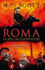 52746 - Scott, M.C. - Roma. La Spia dell'imperatore
