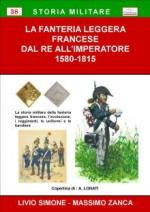 52749 - Simone-Zanca, L.-M. - Fanteria leggera francese dal Re all'Imperatore (La)