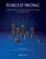 52780 - Grandet-Goret, M.-J.F. - Echecs et Trictrac. Fabrication et usage des jeux de table au moyen age
