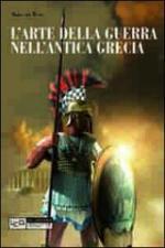52785 - Van Wees, H. - Arte della guerra nell'antica Grecia (L')