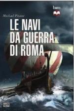 52786 - Pitassi, M.P. - Navi da guerra di Roma (Le)