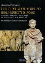 52792 - Pasquero, M. - Celti della Valle del Po negli eserciti romani (I)
