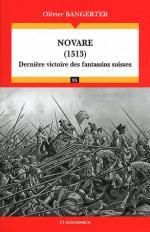 52820 - Bangerter, O. - Novare 1513. Derniere victoire des fantassins suisses