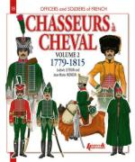 52823 - Letrun-Mongin, L.-J.M. - Officers and Soldiers 18: Chasseurs a Cheval 1779-1815 Vol 2 (English Ed.)
