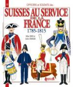 52825 - Davin-Jouineau, D.-A. - Officiers et Soldats 19: Les Suisses au service de la France