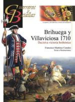 52843 - Martinez Canales, F. - Guerreros y Batallas 082: Brihuega y Villaviciosa 1710