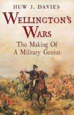52869 - Davies, H.J. - Wellington's War. The Making of a Military Genius
