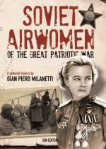 52887 - Milanetti, G.P. - Soviet Airwomen of the Great Patriotic War