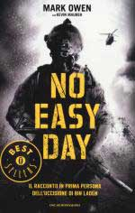 52897 - Owen-Smith, M.-J. - No Easy Day. Il racconto in prima persona dell'uccisione di Bin Laden