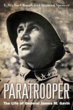 52920 - Booth-Spencer, T.M.-D. - Paratrooper. The Life of General James M. Gavin