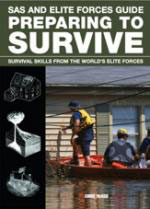 52927 - McNab, C. - SAS and Elite Forces Guide. Preparing to Survive: Being Ready for When Disaster Strikes