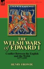 52956 - Frowde, H. - Welsh Wars of Edward I. Conflict Between the English and the Welsh 1277-1295 (The)