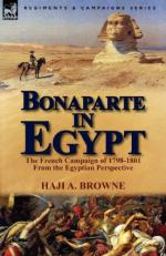 52957 - Browne, H.A. - Bonaparte in Egypt. The French Campaign of 1798-1801 From the Egyptian Perspective