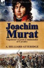 52959 - Atteridge, A.H. - Joachim Murat. Napoleon's Great Commander of Cavalry