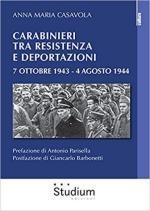 52986 - Casavola, A.M. - 7 Ottobre 1943. La deportazione dei Carabinieri romani nei Lager nazisti