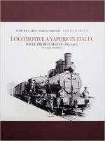 52990 - Riccardi-Sartori-Grillo, A.-M.-M. - Locomotive a vapore in Italia. Dalle tre reti alle FS 1885-1905 2a Ed