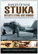 53003 - Smith, A. - Images of War. Stuka. Hitler's Lethal Dive Bomber