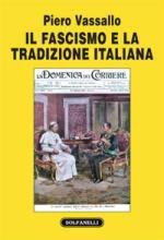 53009 - Vassallo, P. - Fascismo e la tradizione italiana (Il)