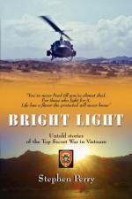 53028 - Perry, S. - Bright Light. Untold stories of the Top Secret War in Vietnam