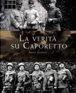 53122 - Gaspari, P. - Verita' su Caporetto (La)