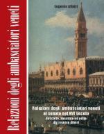 53157 - Alberi, E. cur - Relazioni degli ambasciatori veneti al Senato CD-ROM