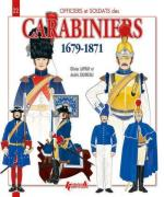 53167 - Lapray-Jouineau, O.-A. - Officiers et Soldats 22: Carabiniers 1679-1871