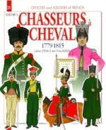 53168 - Letrun-Mongin, L.-J.M. - Officiers et Soldats 21: Chasseurs a Cheval 1779-1815 Tome 3