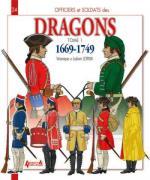 53170 - Letrun-Letrun, V.-L. - Officiers et Soldats 24: Les Dragons Tome 1: 1669-1749