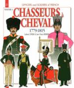 53174 - Letrun-Mongin, L.-J.M. - Officers and Soldiers 21: Chasseurs a Cheval 1779-1815 Vol 3 (English Ed.)