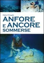 53181 - D'Angelo, G. - Anfore e ancore sommerse
