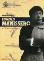53202 - Lanza, M. - Romolo Manissero la 'libellula rossa'