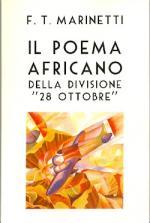 53212 - Marinetti, F.T. - Poema africano della Divisione '28 ottobre' (Il)