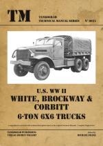 53221 - Franz, M. cur - Technical Manual 6025: US WW II White-Brockway-Corbitt 6-ton 6x6 Trucks