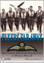 53283 - Enright, M. - Flyers Far Away. Australian Aircrews over Europe in World War II