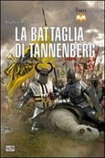 53329 - Turnbull, S. - Battaglia di Tannenberg. 1410 La disfatta dei Cavalieri Teutonici (La)