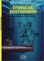 53332 - Delgado, J.P. - Storia dei sottomarini. La guerra subacquea dalle origini ai tempi nostri